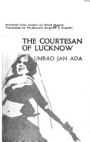 The Courtesan of Lucknow (Umrao Jan Ada)