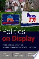 Politics on Display