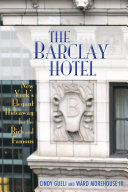 The Barclay Hotel: New York's Elegant Hideaway for the Rich and Famous [Pdf/ePub] eBook