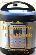 Easy Indian Instant Pot Cookbook