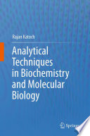 Analytical Techniques In Biochemistry And Molecular Biology Book PDF