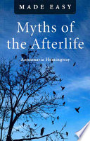 Myths of the Afterlife Made Easy Book