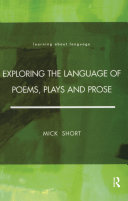 Exploring the Language of Poems  Plays and Prose