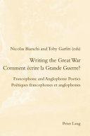 Comment Écrire la Grande Guerre