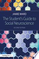 The Student s Guide to Social Neuroscience