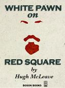 White Pawn on Red Square Pdf/ePub eBook