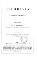 Belgravia  a London magazine  conducted by M E  Braddon