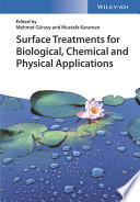 Surface Treatments for Biological  Chemical and Physical Applications
