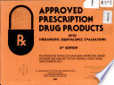 Approved Prescription Drug Products with Therapeutic Equivalence Evaluations