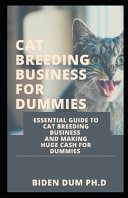 Cat Breeding Business for Dummies