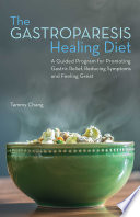 The Gastroparesis Healing Diet Book