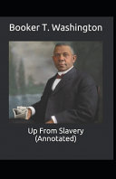 Up from Slavery Annotated