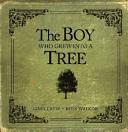 The Boy Who Grew Into a Tree