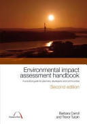 Environmental impact assessment handbook : a practical guide for planners, developers and communities