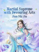 Martial Supreme with Devouring Arts