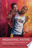 Mediating Faiths