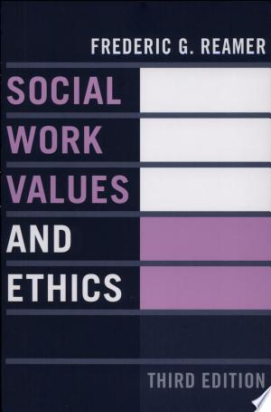 Social+Work+Values+and+Ethics