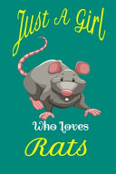Just a Girl Who Loves Rats  Rats Notebook Green
