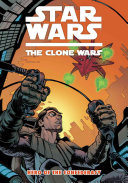 Star Wars: The Clone Wars Vol. 3 Hero of the Confederacy