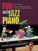 Fun with Jazz Piano : leichte Jazz- und Popstücke für Klavier ; für Einsteiger, mit Spielanleitungen und Übetips. Volume 3. Für Einsteiger