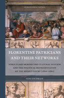 Florentine Patricians and Their Networks