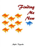 Finding Me Now