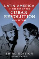 Latin America in the Era of the Cuban Revolution and Beyond, 3rd Edition