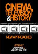 Cinema, Television and History Pdf/ePub eBook