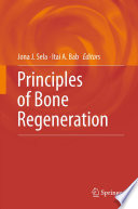 Principles of Bone Regeneration Book
