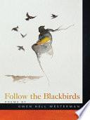 Follow the Blackbirds