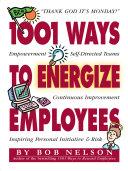1001 Ways to Energize Employees Pdf/ePub eBook