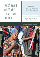 Large-scale Mines and Local-level Politics