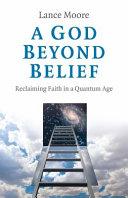 A God Beyond Belief