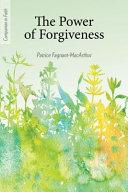 The Power of Forgiveness  Companion in Faith