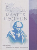 A Pictorial Biography of the Venerable Master Hsu Yun