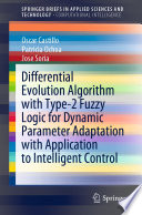Differential Evolution Algorithm with Type-2 Fuzzy Logic for Dynamic Parameter Adaptation with Application to Intelligent Control