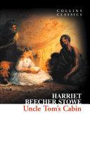 Uncle Tom's Cabin (Collins Classics)