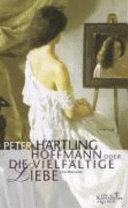 Hoffmann, oder, Die vielfältige Liebe