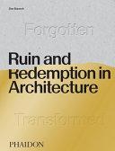 Pdf Ruin and Redemption in Architecture