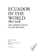 Ecuador in the world, 1830-2006