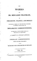 The Works of Dr  Benjamin Franklin  Philosophical  Essays and correspondence
