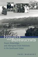 Hunters and Bureaucrats [Pdf/ePub] eBook