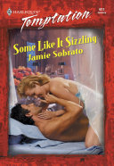 Some Like It Sizzling  Mills   Boon Temptation