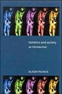 Genetics and Society