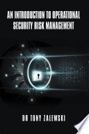 An Introduction to Operational Security Risk Management
