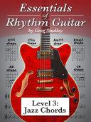 Essentials of Rhythm Guitar: Level 3