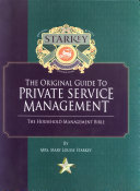 Mrs. Starkey's The Original Guide to Private Service Management