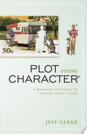 Download Plot Versus Character Free Books - Dlebooks.net