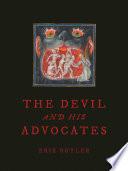 The Devil and His Advocates
