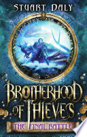 Brotherhood of Thieves 3  The Final Battle